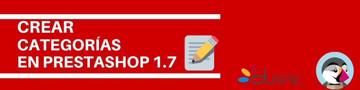 Cómo crear categorías en Prestashop 1.7