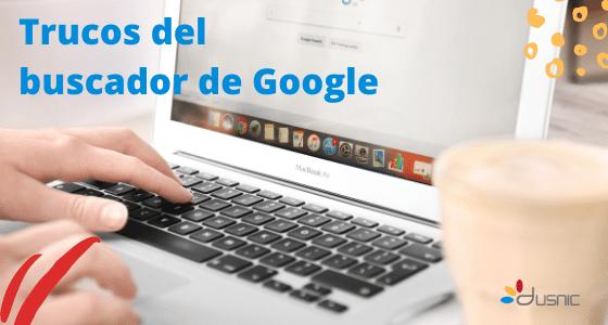 Trucos para el buscador de Google