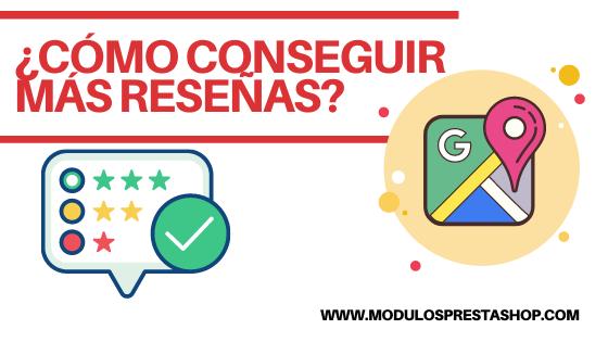 Reseñas en Google My Business:  ¿Cómo las consigues?