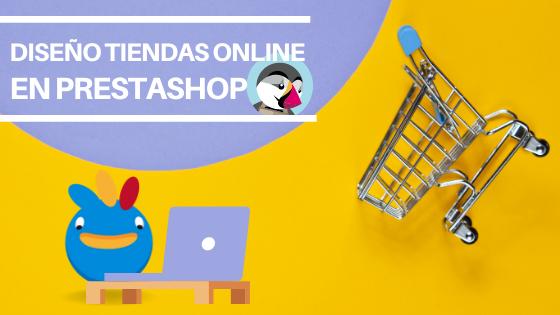 Tu mejor agencia para diseñar una tienda online en Prestashop
